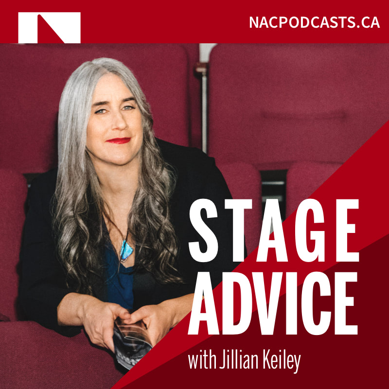 Stage Advice with Jillian Keiley